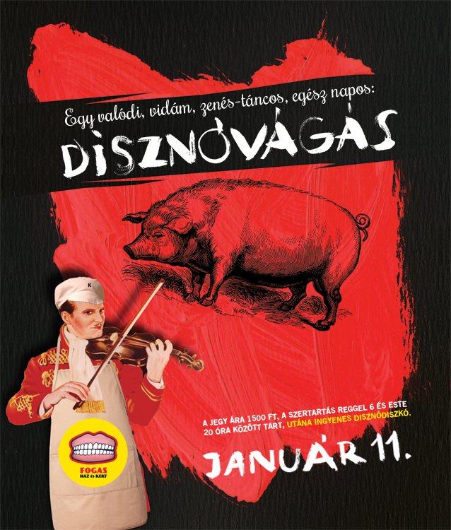 A disznóölés plakátja. Forrás: Facebook.com/fogashaz
