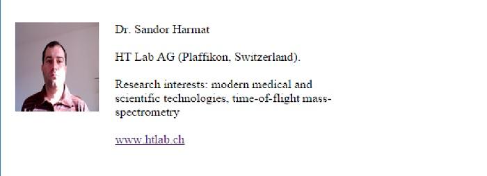 A laboratóriumi szakember által emlegetett konferencia meghívóján Harmat Sándor egy svájci cég képviselőjének adja ki magát. Azt mondanunk sem kell, hogy Harmatnak nincs doktorija....