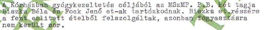 Biszku nemet mondott a májra / Forrás: ÁBTL