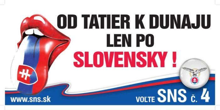 Négy éve még azzal kampányolt a párt, hogy Szlovákiában csak szlovákul szabad beszélni. A jelenlegi elnök akkor alelnök volt. Kép: sme.sk