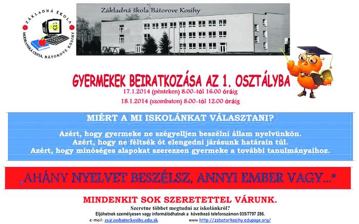 A bátorkeszi szlovák iskola óriásplakáton csalogatta magához a magyar iskolakezdőket. A helyesírás önmagában az asszimiláció jelképe.