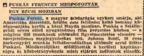 A szöveg az érdekes, Puskás a szovjeteket szídta, de az osztrák kommunisták ezt nem tűrték! Korabeli Népszava/ Forrás: Arcanum.hu