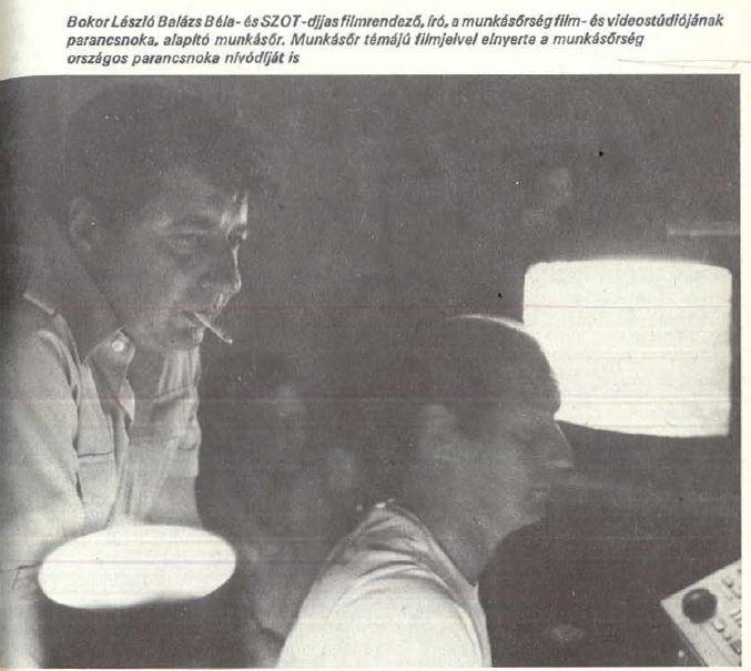 Bokor László, a munkásőr-filmes / Forrás: Munkásőrök Élete, 1985