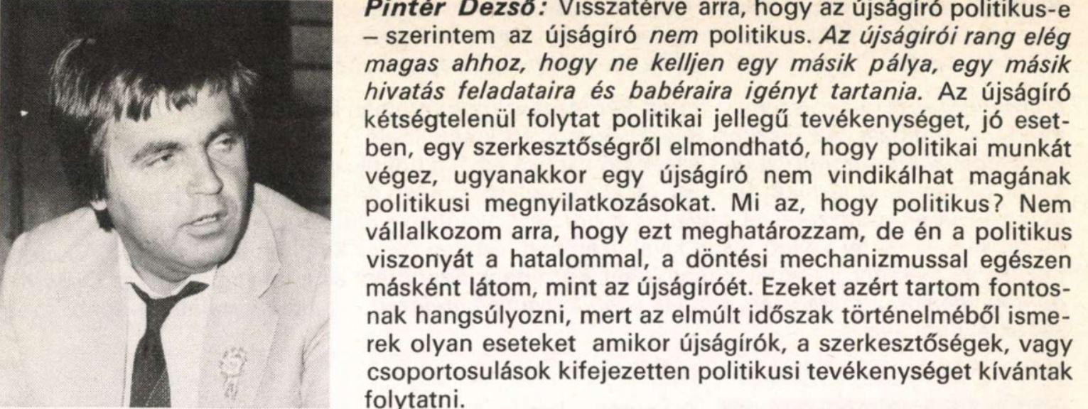 Pintér elvtárs a Párt újságíróinak beszélgetésén / Forrás: Magyar Sajtó, Arcanum.hu