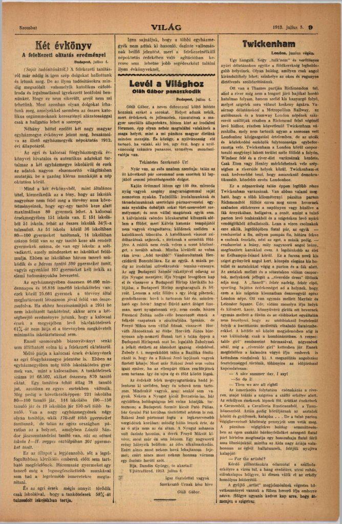 A szabadkőművesek által kiadott Világ című hetilap ontotta magából az egyházi oktatás elleni gúnyos, lejárató cikkeket. Az 1913. július 5-i szám 9. oldalán is egy ilyen uszító írás található. Forrás: Arcanum Digitális Tudománytár