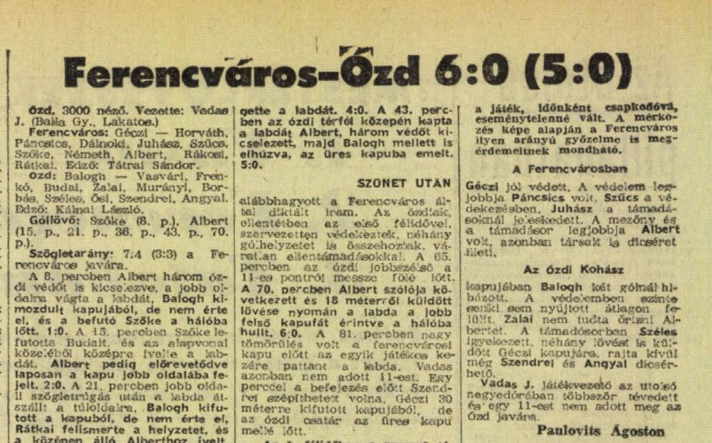 Albert Flórián Ózdon szerzett öt gólját egy mondatos dicsérettel letudta a Népsport másnapi száma. Forrás: Arcanum Digitális Tudománytár